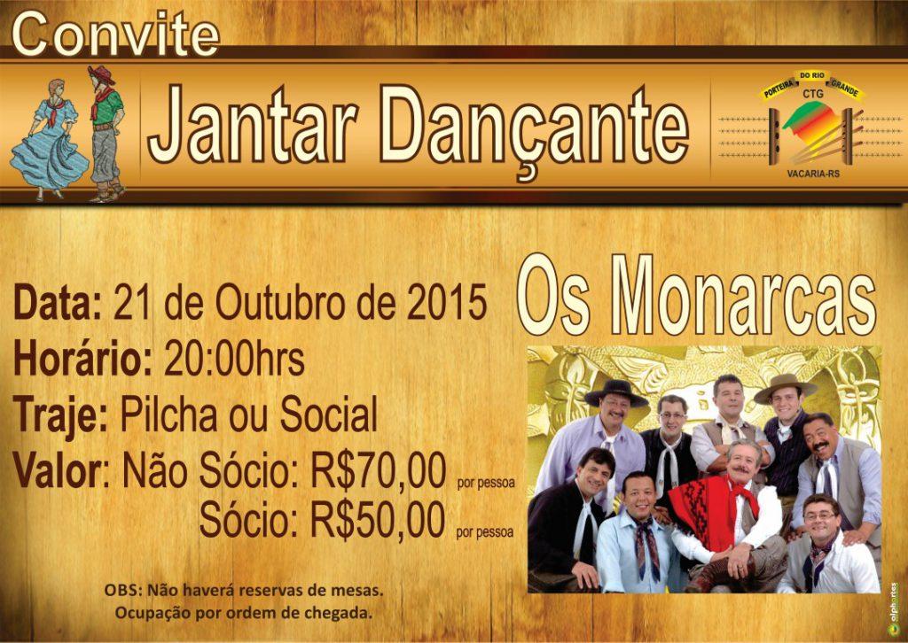 CTG Porteira do Rio Grande promove jantar dançante com os Monarcas 91501376f85d2