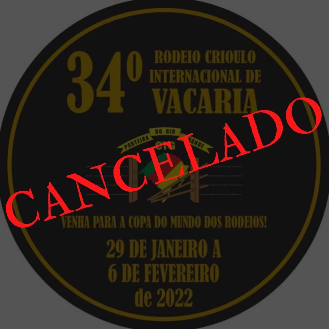 CANCELADO 34º RODEIO INTERNACIONAL DE VACARIA